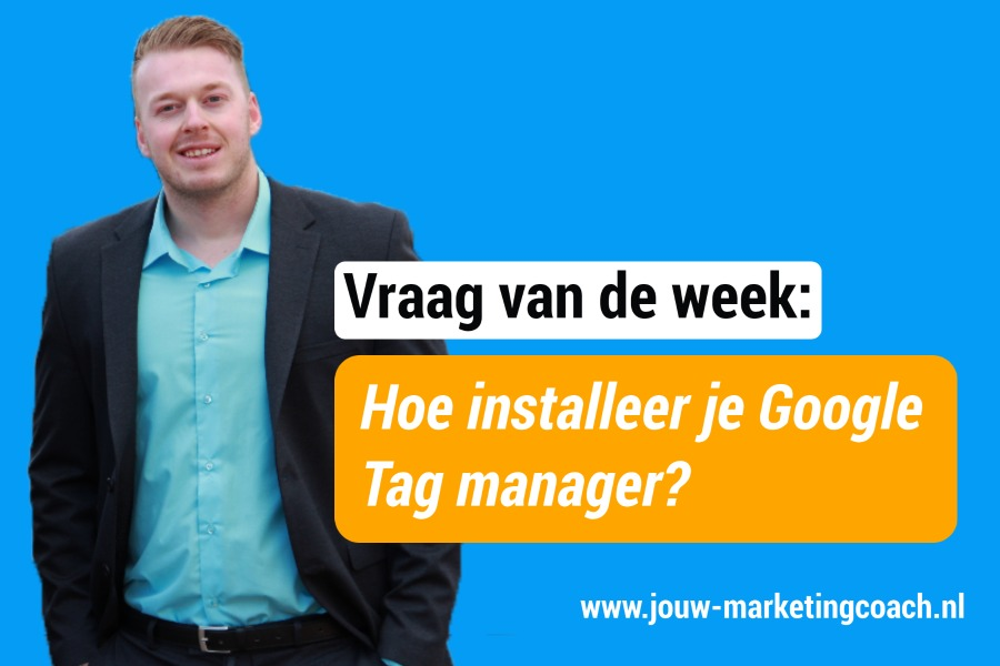 Wat is Google Tag manager
